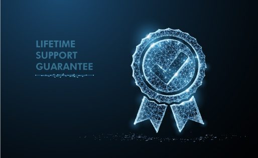 Lifetime Support Guarantee